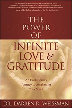 The Power of Infinite Love and Gratitude Book Cover