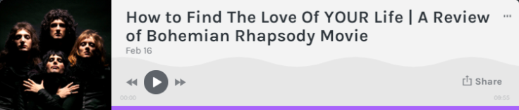 Graphic - FInd The Love of YOUR Life Bohemian Rhapsody Review-v1.png